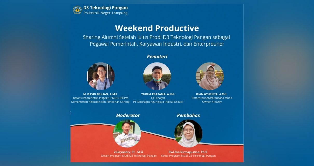 Weekend Productive (Series 1) - D3 Teknologi Pangan Polinela