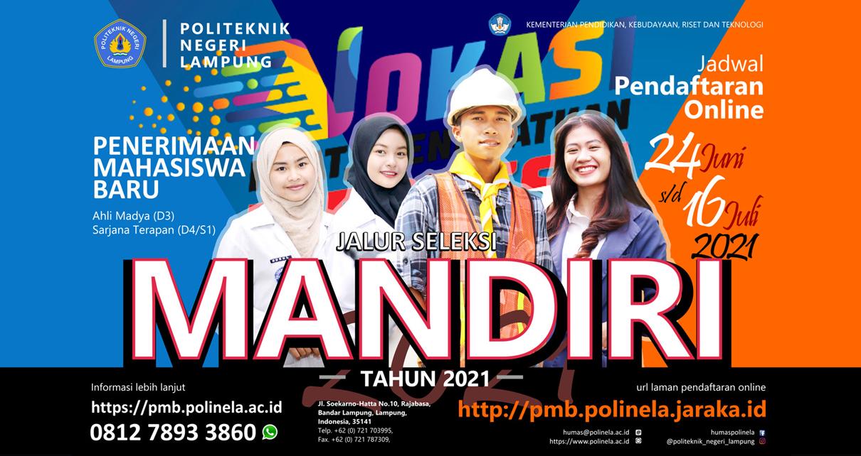 Penerimaan Mahasiswa Baru Jalur Seleksi Mandiri Politeknik Negeri Lampung tahun 2021